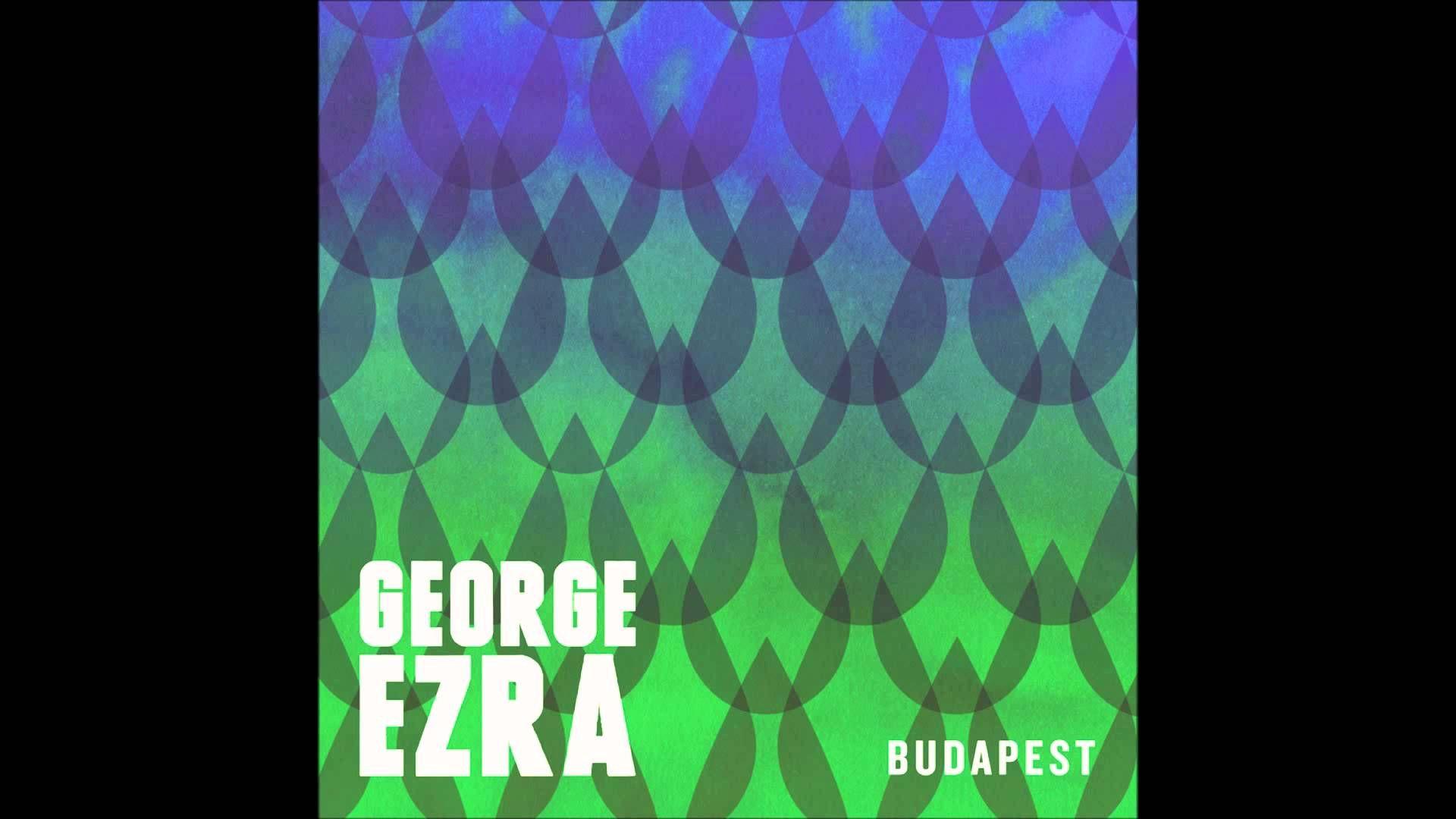 george ezra budapest download kostenlos
