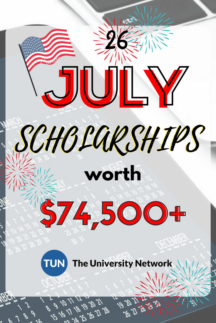 July Scholarships | School scholarship, Scholarships for ...