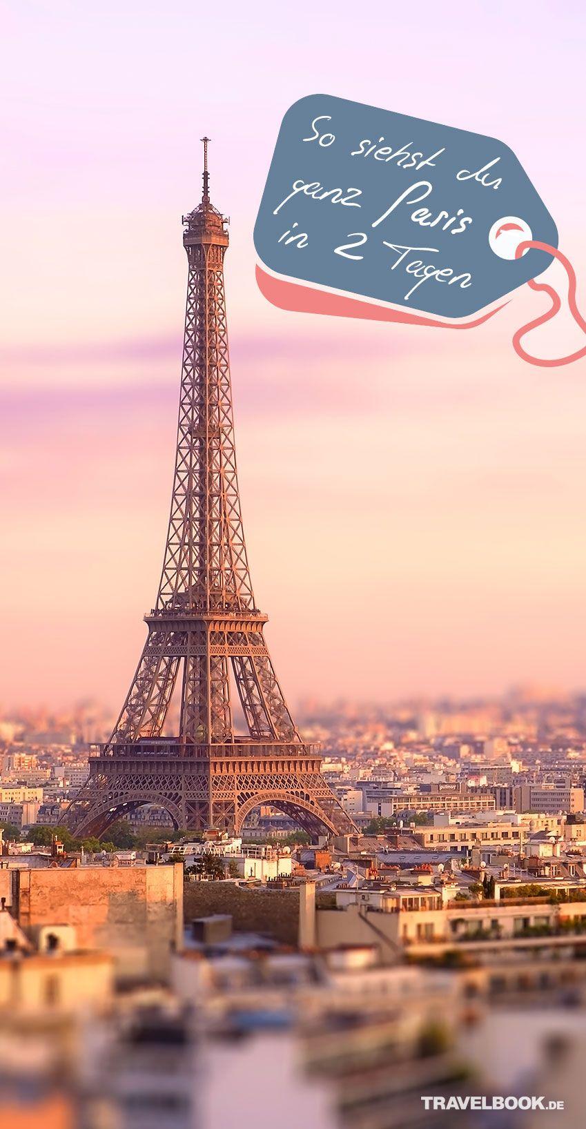 Photo of Das Wichtigste in 2 Tagen sehen! Tipps für den kurzen Kurztrip nach Paris