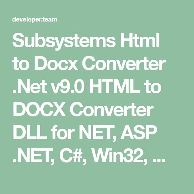 Subsystems Html to Docx Converter  Net v9 0 HTML to DOCX