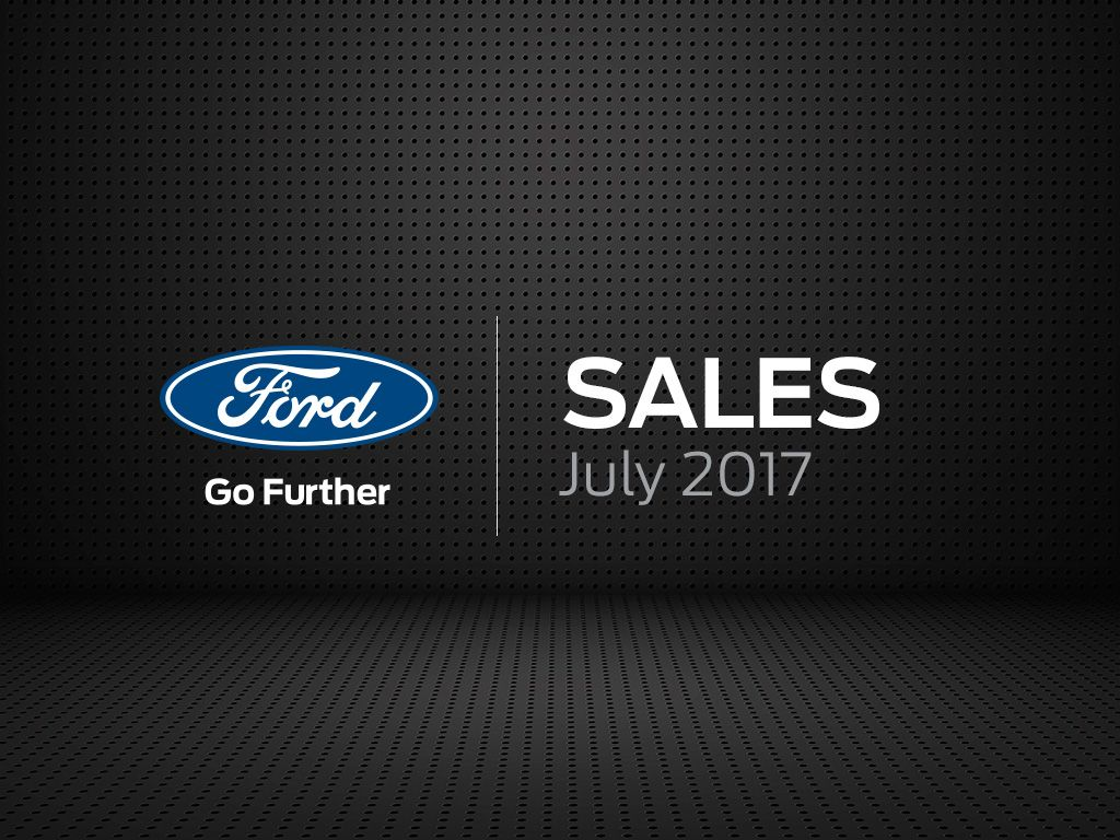 Ford Sales July 2017 | Drive & Ride - Worldwide automotive news ...