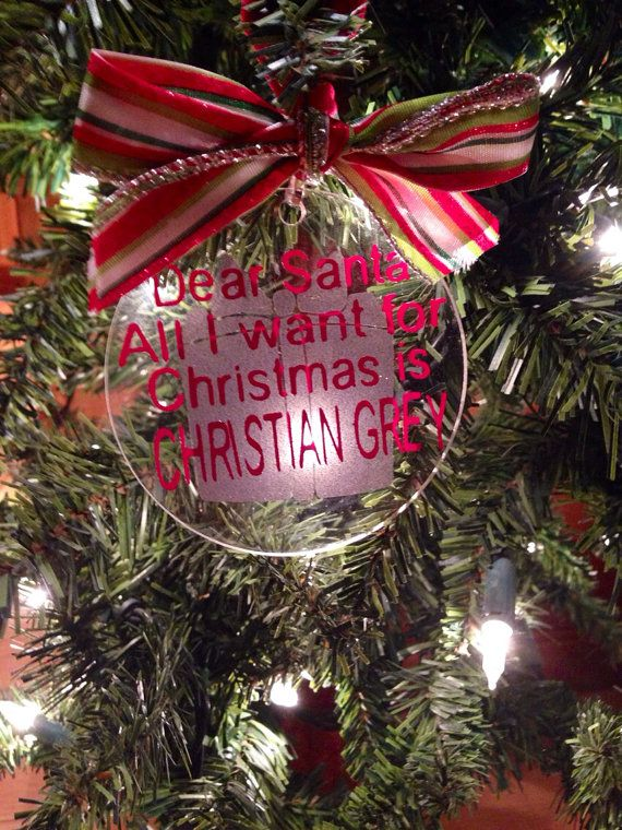 All I want for Christmas is Christian Grey ornament on etsy for $9.00. #fifty  shades of grey #50shades - All I Want For Christmas Is Christian Grey Ornament On Etsy For