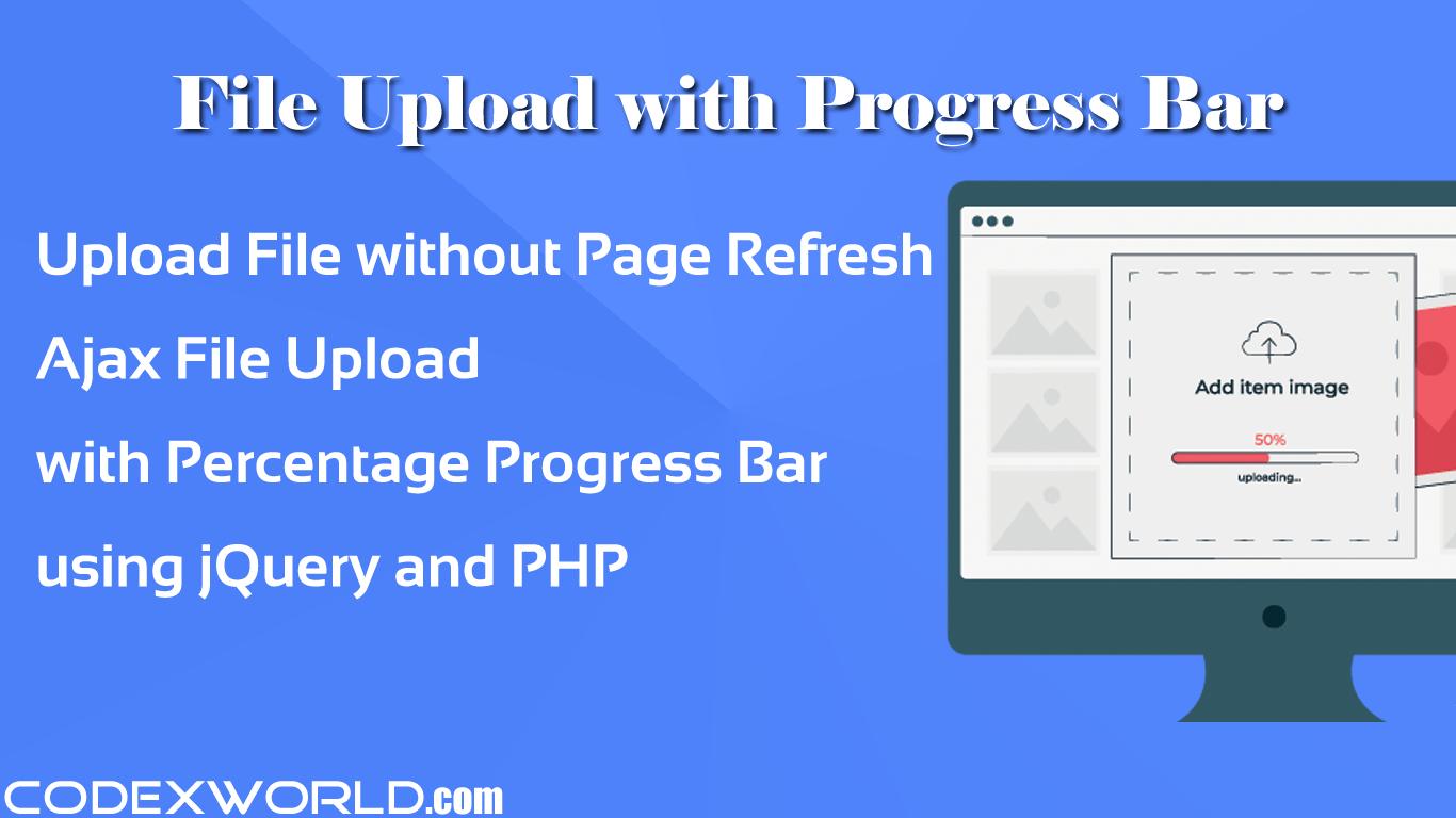 File Upload With Progress Bar Using Jquery Ajax And Php Progress Bar Bar Ads
