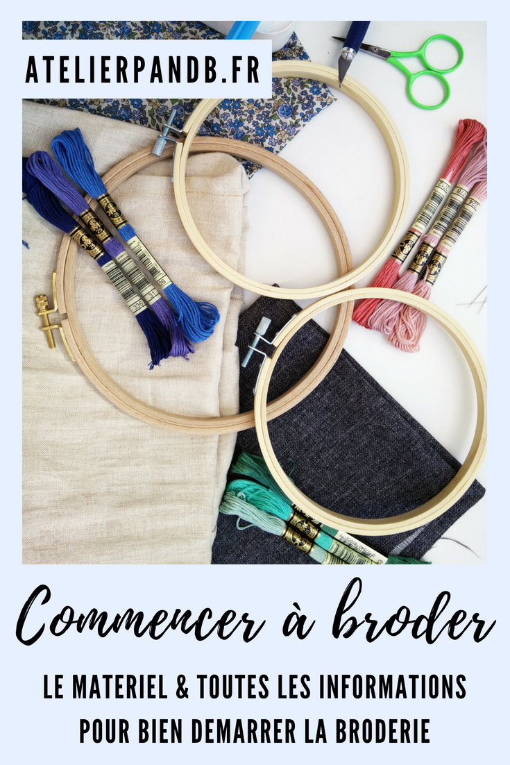Commencer la broderie : mes tips ! - Atelier P and B