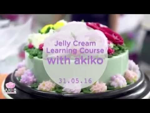 My First Jelly Cream Public Course By Akiko Jelly Cream Jelly Jelly Cake