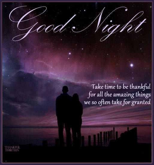 Night Time Quotes: Good Night Take Time To Be Thankful Thankful Goodnight