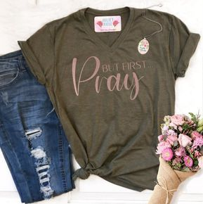 But First Pray Christian T-Shirt for Women, Christian Tee, Prayer Christian V-Neck, Christian Gift, Christian Shirt for Her #teeshirts