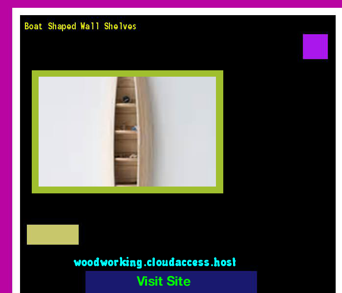 Boat Shaped Wall Shelves 155432 - Woodworking Plans and Projects!