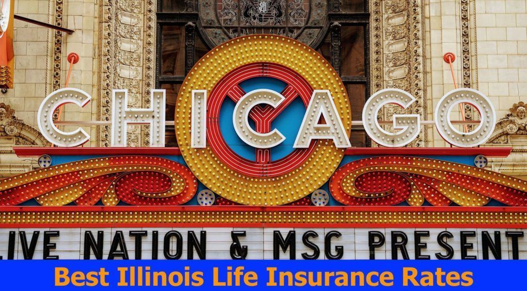 Illinois Life Insurance Quotes Life Insurance Quotes Term Life Insurance Quotes Insurance Quotes