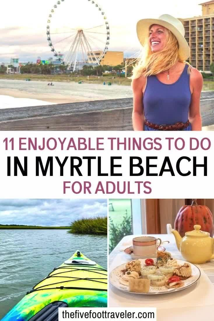 11 Enjoyable Things to do in Myrtle Beach for Adul