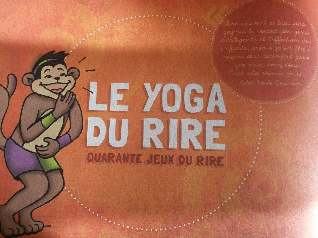 5 jeux du rire pour enfants et leurs parents basés sur le yoga du rire.  Exercices transposables en classe ou à la maison pour apprendre à rire et  se relaxer 43a89be0de3