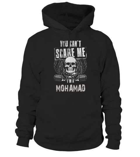 # YOU CAN'T SCARE ME I'M A MOHAMAD .  HOW TO ORDER:1. Select the style and color you want: 2. Click Reserve it now3. Select size and quantity4. Enter shipping and billing information5. Done! Simple as that!TIPS: Buy 2 or more to save shipping cost!This is printable if you purchase only one piece. so dont worry, you will get yours.Guaranteed safe and secure checkout via:Paypal | VISA | MASTERCARD