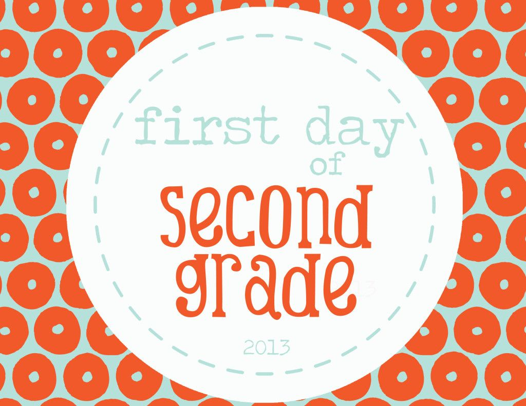 First Day Of 2nd Grade Free Printable