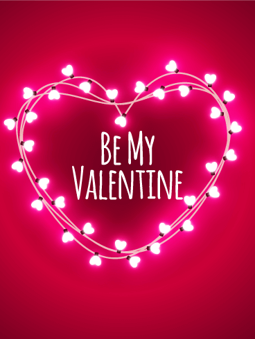 Pink Lights Happy Valentine\'s Day Card: Oh, won\'t you be mine ...