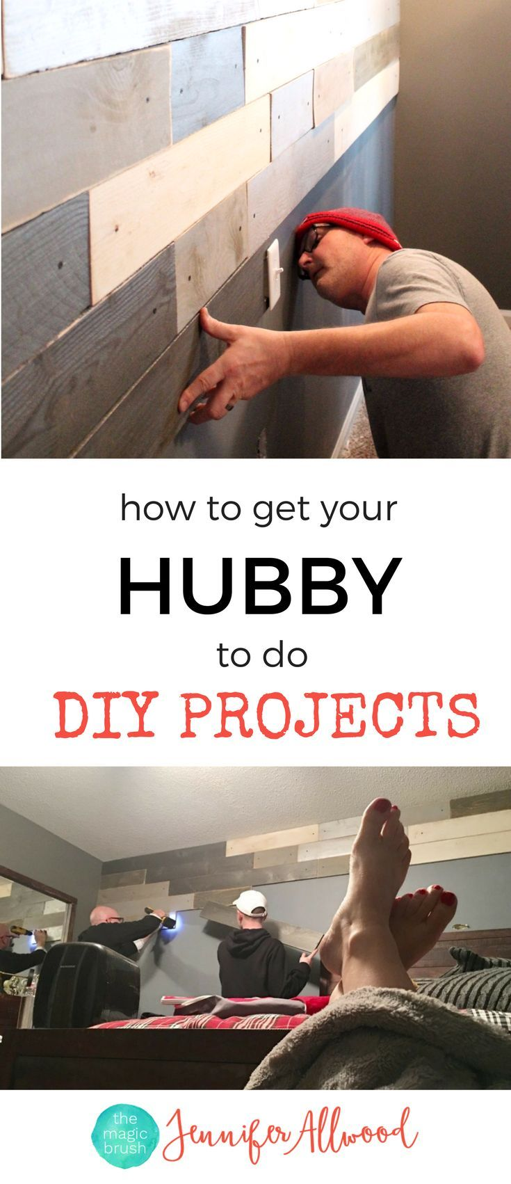 How to's : How to get your hubby to do   your DIY projects around the house. Get that honey-do list tackled without nagging -  Marriage & Home Renovation Tips by designer Jennifer Allwood. Get those home improvement projects finished! #diy #diyprojects