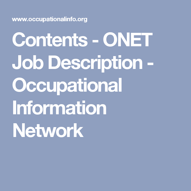 Contents  Onet Job Description  Occupational Information Network