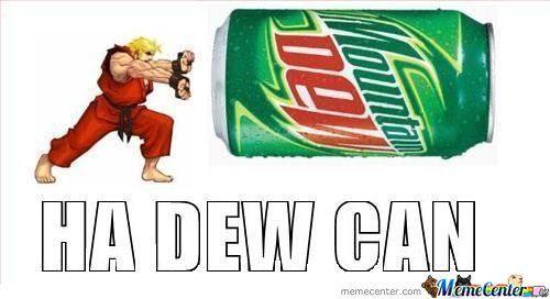 Ha Dew Can  www.memecenter.com