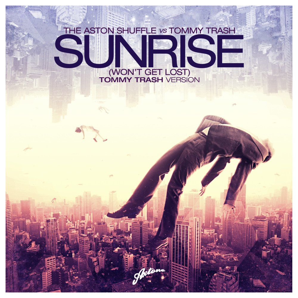 The Aston Shuffle, & Tommy Trash – Sunrise (Won't Get Lost) (single cover art)