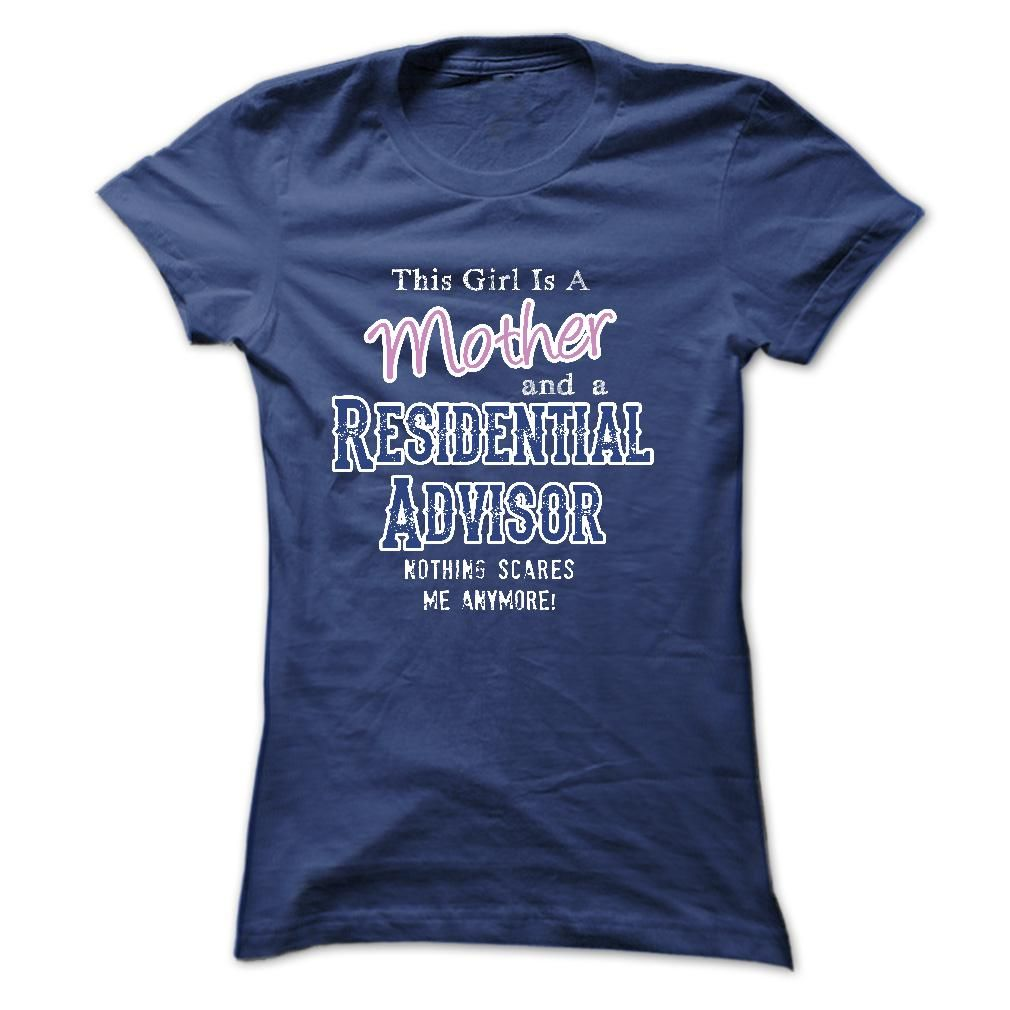 This girl is a mother and a Residential Advisor T Shirt