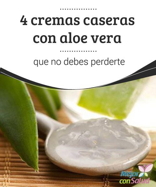 4 Cremas Caseras Con Aloe Vera Que No Debes Perderte Sabila Para La Cara Crema De Aloe Vera Recetas De Belleza