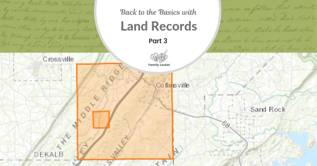 Back To The Basics With Land Records Part 3 Land Grants Patents With Images State Grants Records Land Surveying