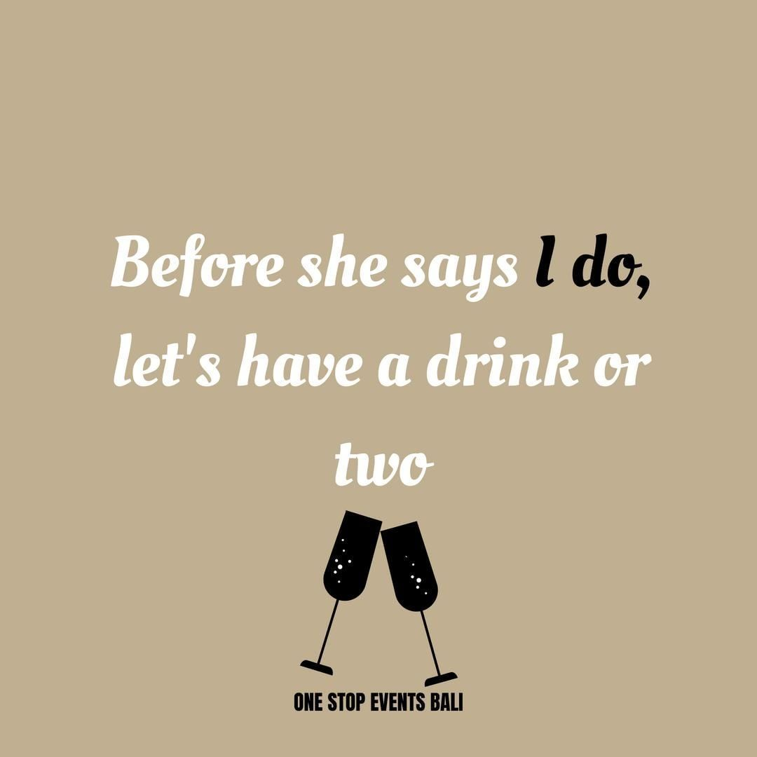 Quoteoftheday Before She Says I Do Let S Have A Drink Or Two Or Five Letsdrink Bachelorette Party Funny Party Quotes Funny Awesome Bachelorette Party