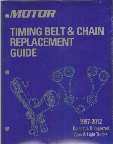 9781582514376: Motor Timing Belt & Chain Replacement Guide