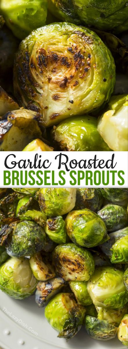 The BEST Garlic Roasted Brussels Sprouts - The Lazy Dish #chickensidedishes