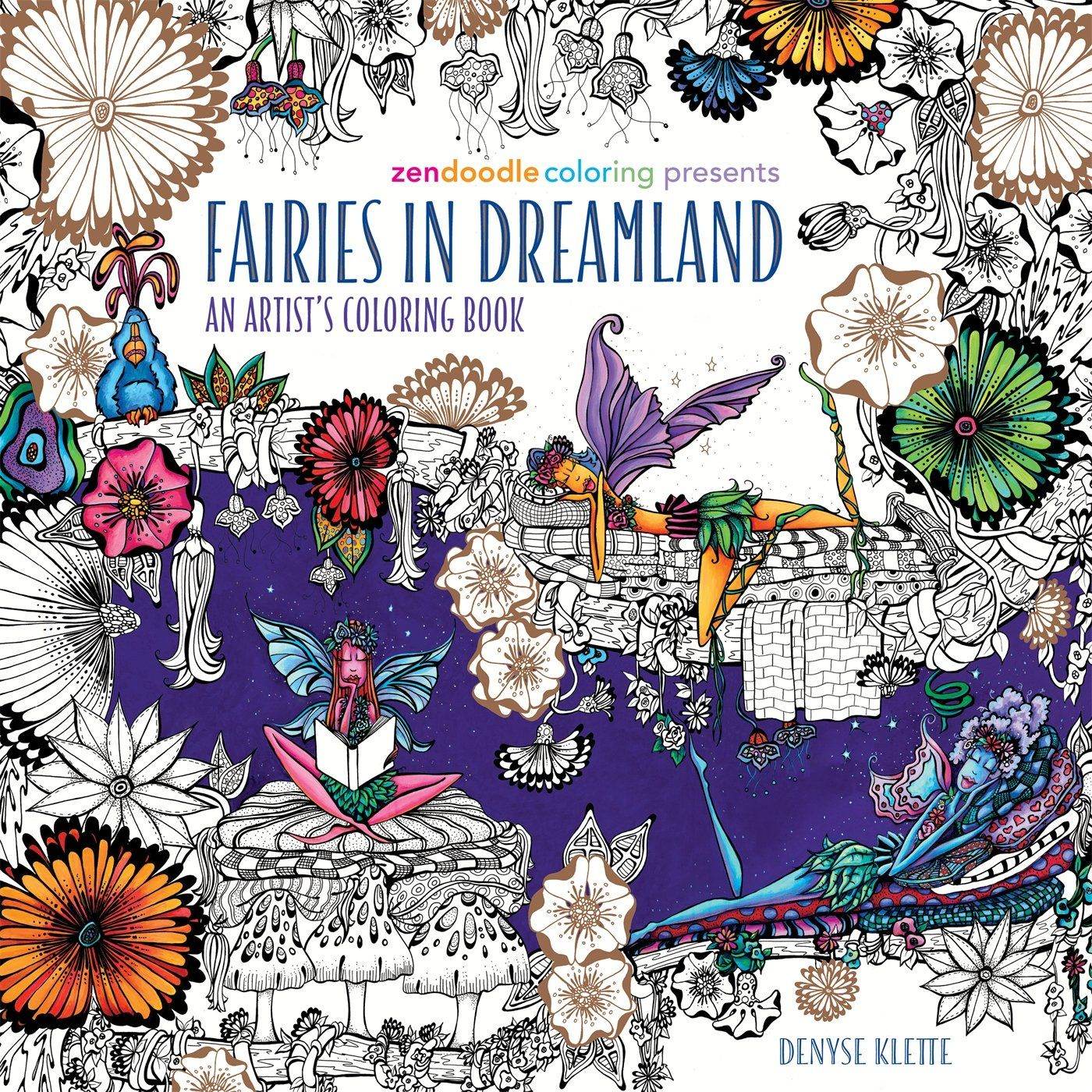 Zendoodle Coloring Presents Fairies In Dreamland An Artist S Book Amazonco