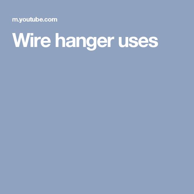 Wire hanger uses   Wire Hangers   Pinterest   Wire hangers, Hanger ...