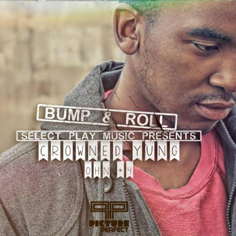 ?Bump & Roll Single by CrownedYung , SPONSORED,