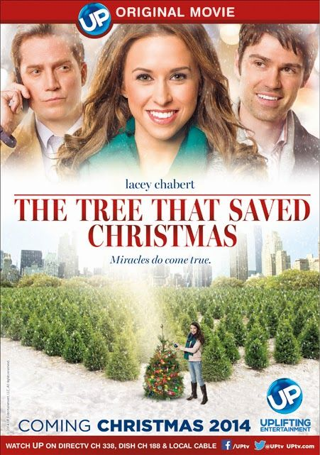 Its A Wonderful Movie Your Guide To Family Movies On Tv The Tree That Saved Christmas Starring Lacey Best Christmas Movies Holiday Movie Christmas Movies