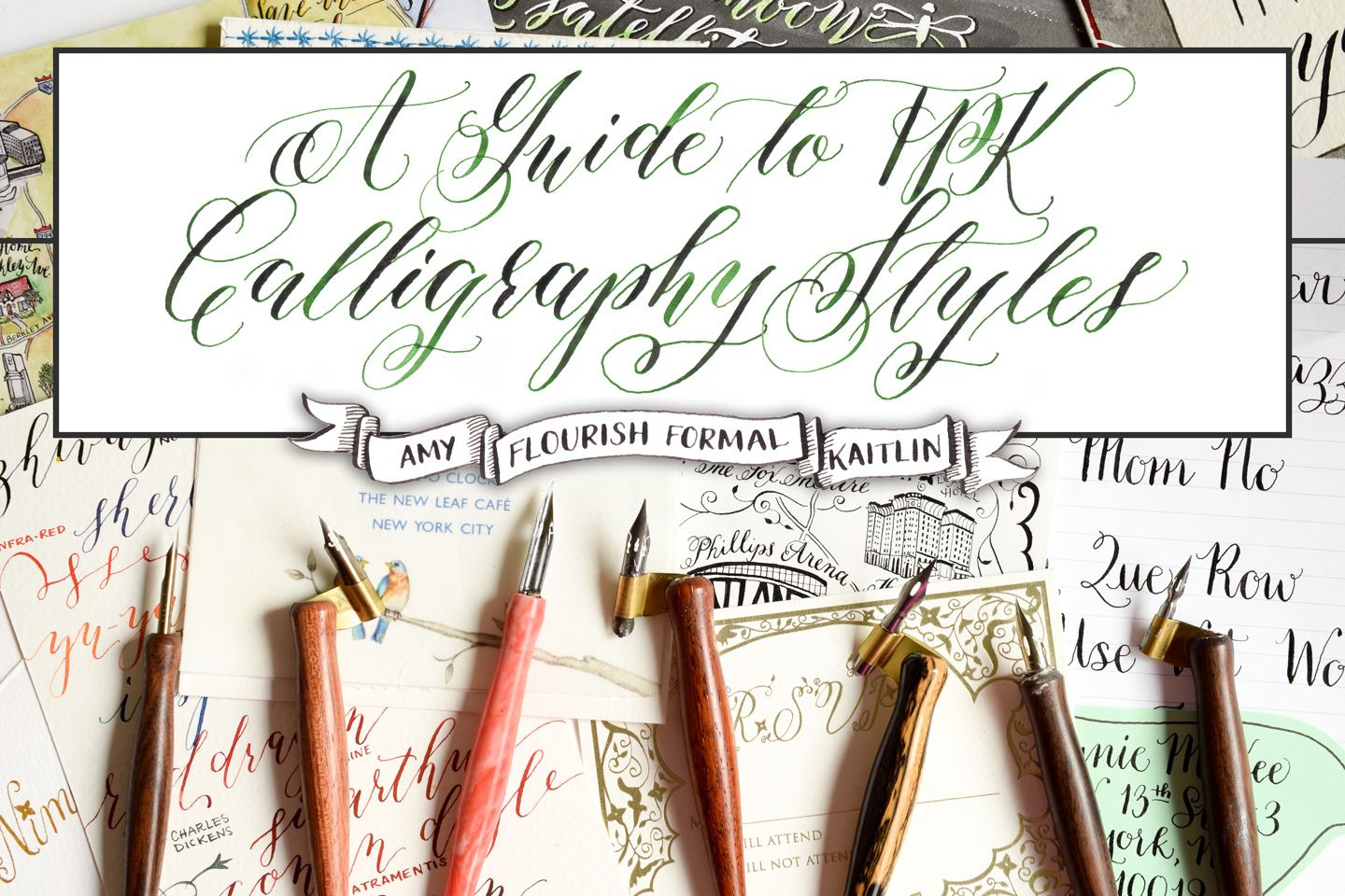 A Guide To Tpk Calligraphy Styles Amy Flourish Formal Kaitlin