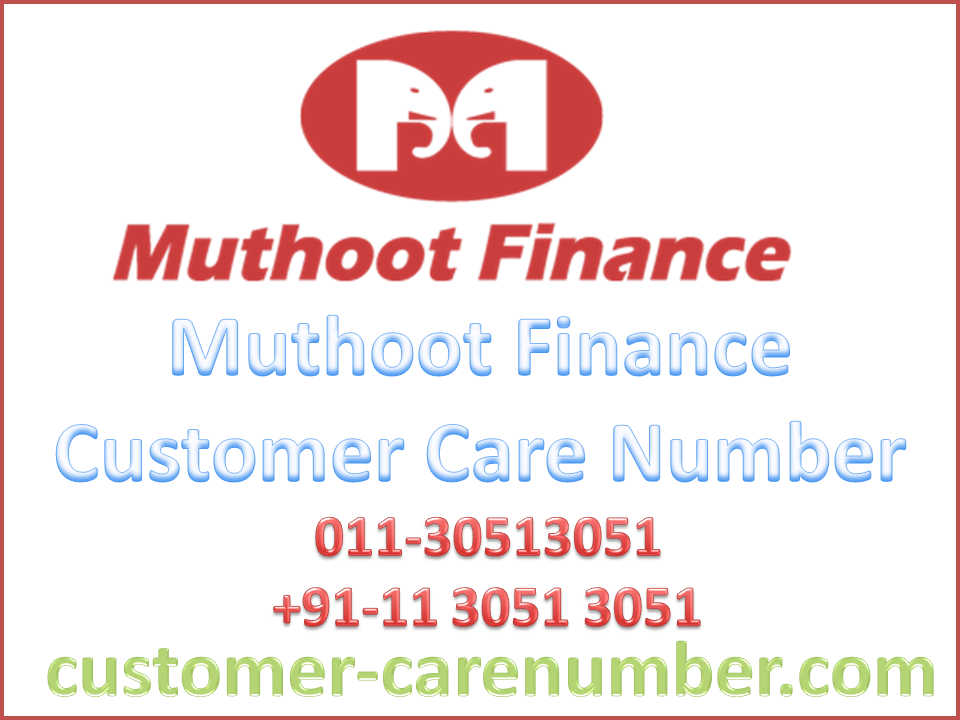 Muthoot Finance Customer Care Number Customer Care Finance Care
