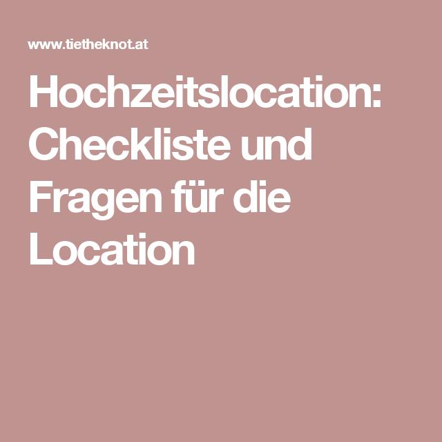 Hochzeitslocation: Checkliste und Fragen für die Location ...