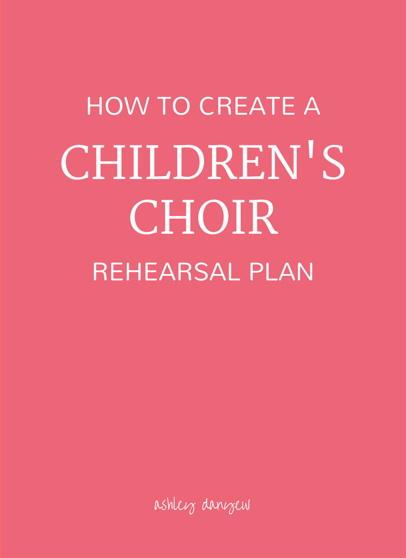 How to Create a Children\'s Choir Rehearsal Plan | Musik