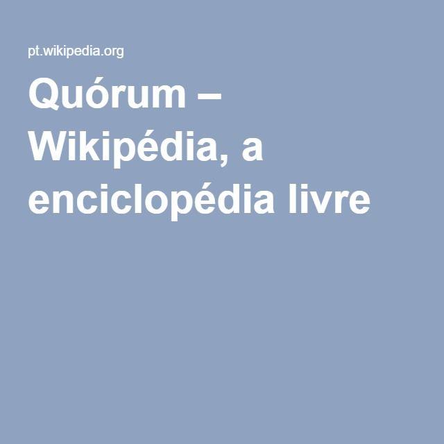 Quórum – Wikipédia, a enciclopédia livre