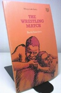 APRIL 14 2012 Buchi Emecheta | The Wrestling Match  A sketch of traditional village life in Nigeria, the novel is written by Buchi Emecheta reknown for her narratives of black women struggling to build viable lives and identies. Today is N'Ko Alphabet Day. N'Ko means I say in Manding languages. £22.79