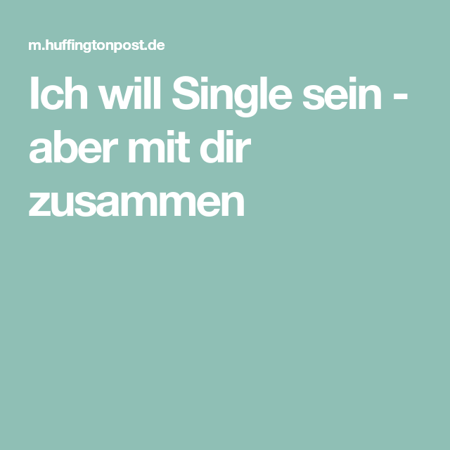 HuffPost Deutschland | Single sein, Single, Single und