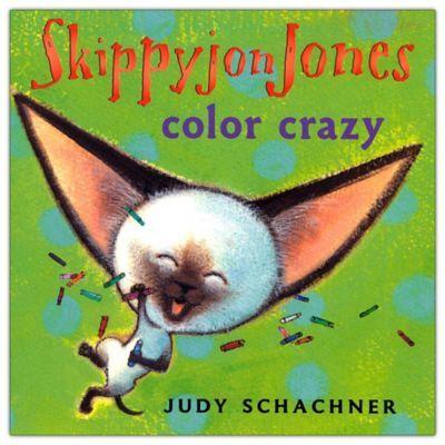 Skippyjon Jones Color Crazy Book By Judy Schachner Products