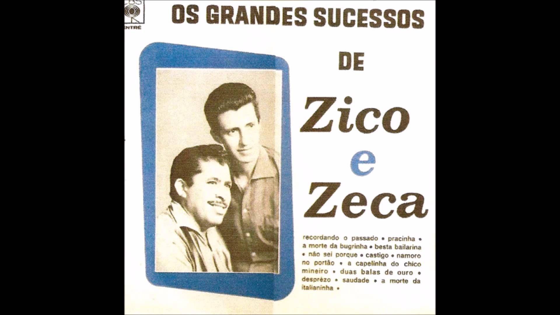 Zico Zeca 1958 Grandes Sucessos Com Imagens Zico Chico Mineiro