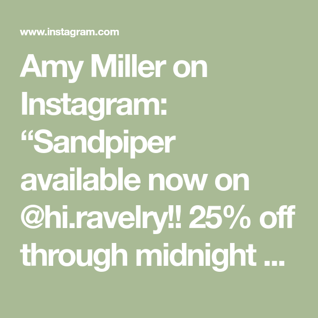 Amy Miller On Instagram Sandpiper Available Now On Hi Ravelry 25 Off Through Midnight Cst July 20th Simple Lace Strip Midnight Instagram Sandpiper