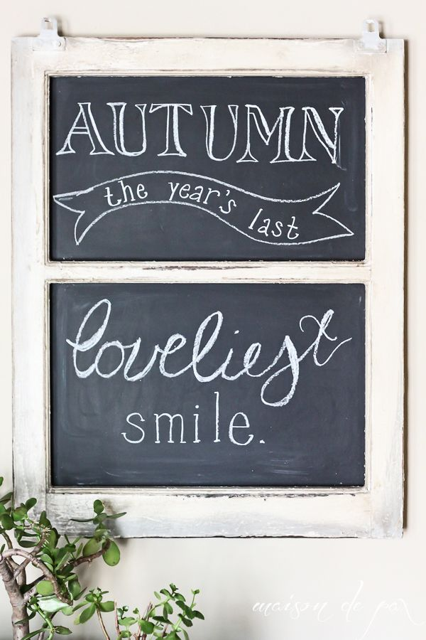 I love this old window repurposed to a chalkboard. So clever! Would be perfect for an entry!