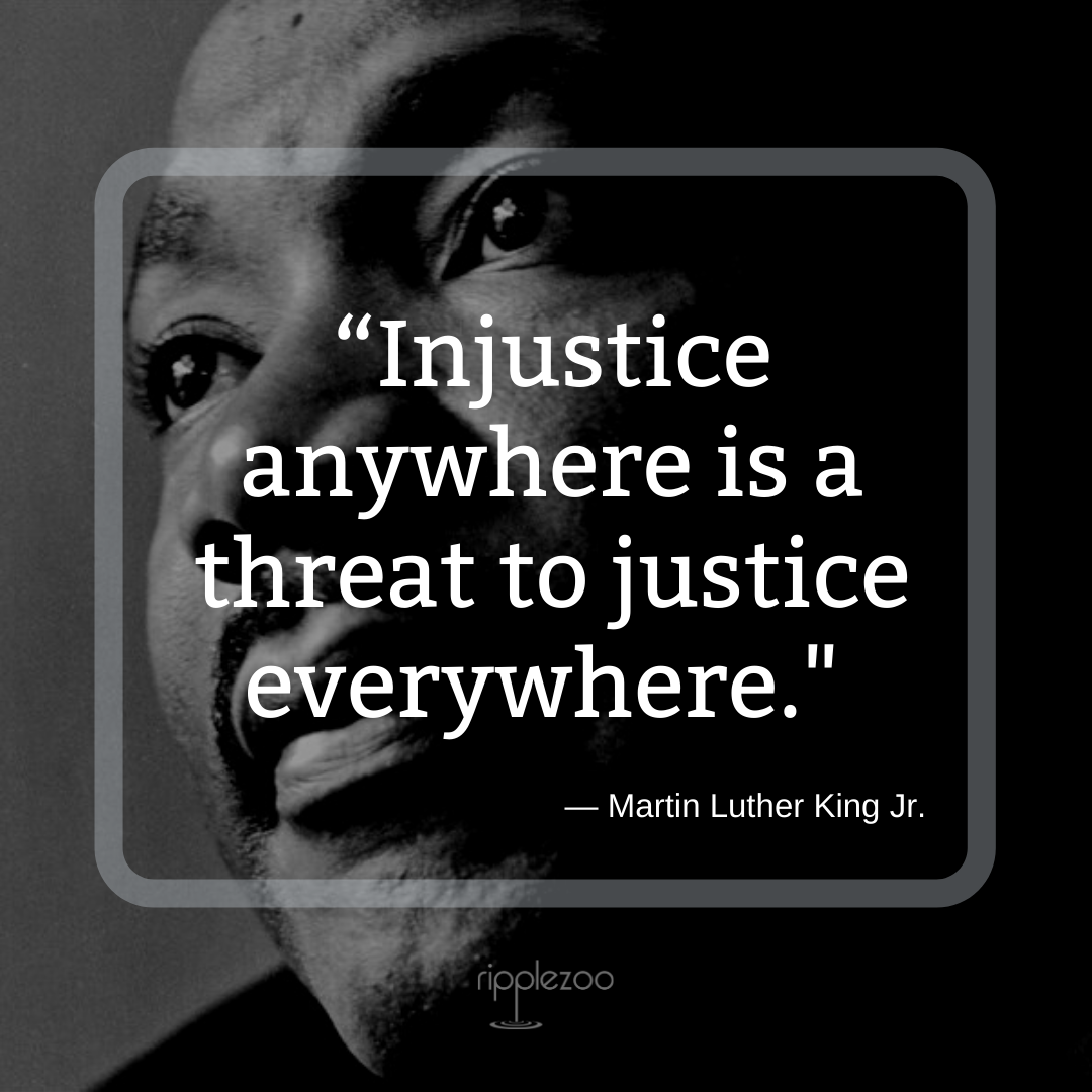 Injustice Anywhere Is A Threat To Justice Everywhere We Are Caught In An Inescapable Network Of Mutual Martin Luther King Jr Quotes Memes Quotes King Jr