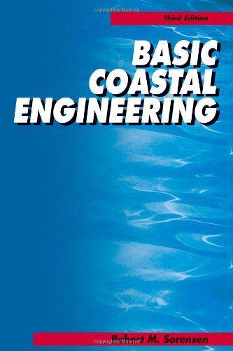 Basic Coastal Engineering Robert M Sorensen Campus border=