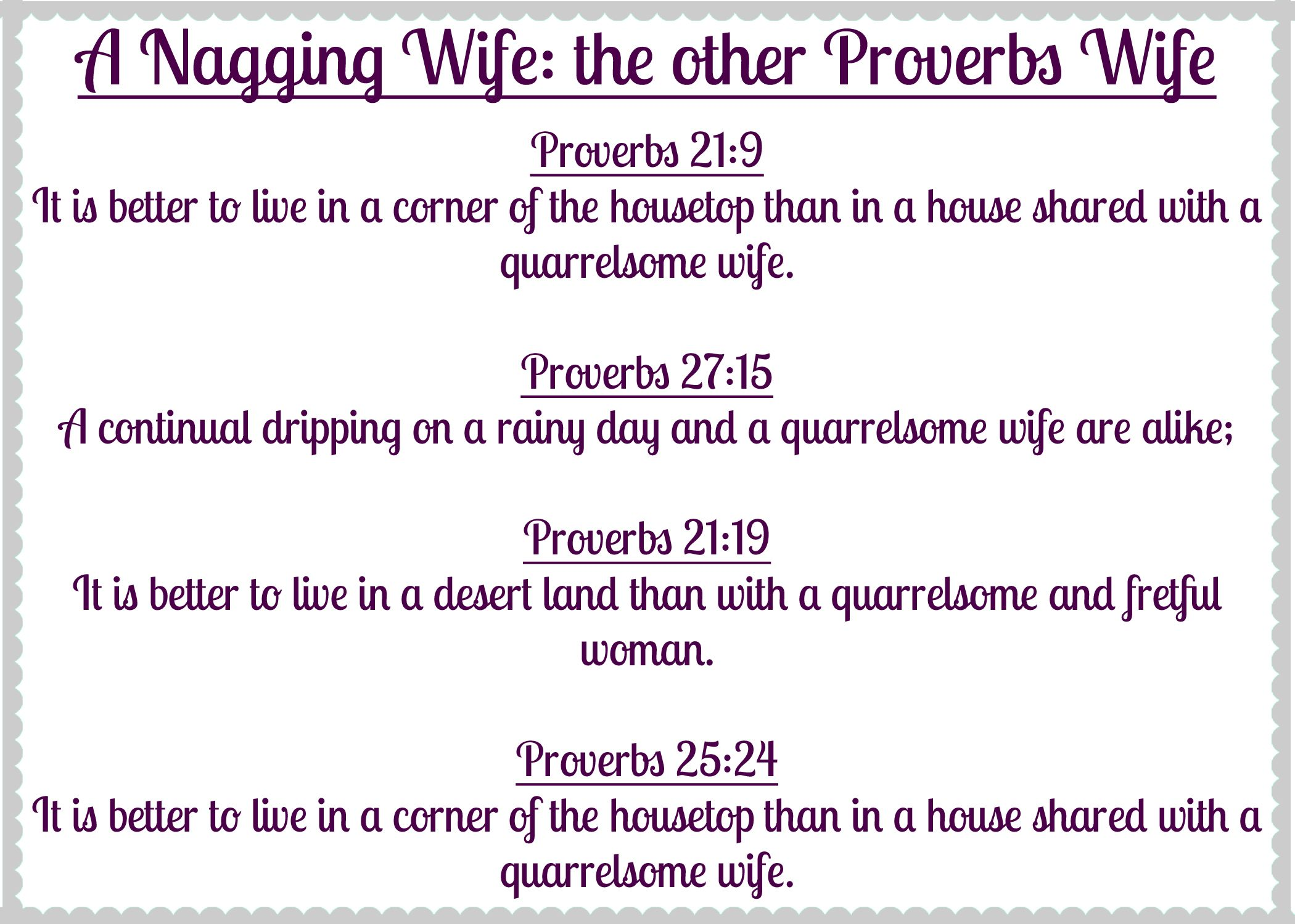A Nagging Wife The Other Proverbs Wife Bible Said It Not Me