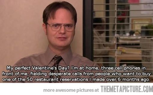 My Perfect Valentine S Day Funny Pictures Funniest Office Moments Valentines Day Memes