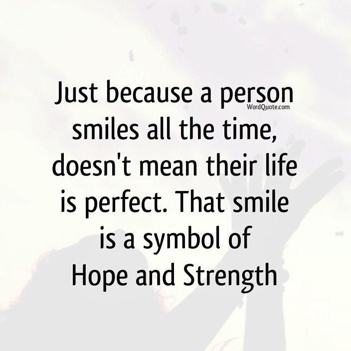 Smile Is A Symbol Of Hope And Strength Word Quote Famous Quotes