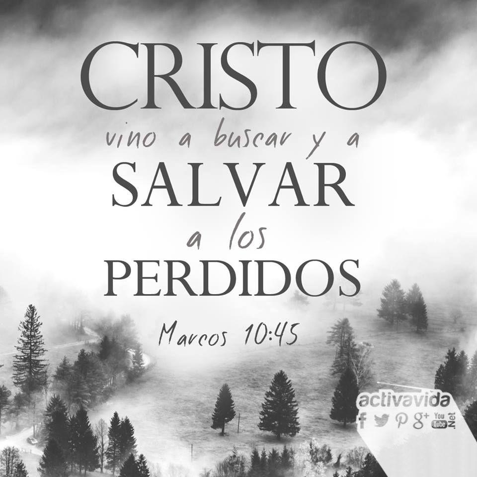 Marcos 10:45 Porque el Hijo del Hombre no vino para ser servido ...