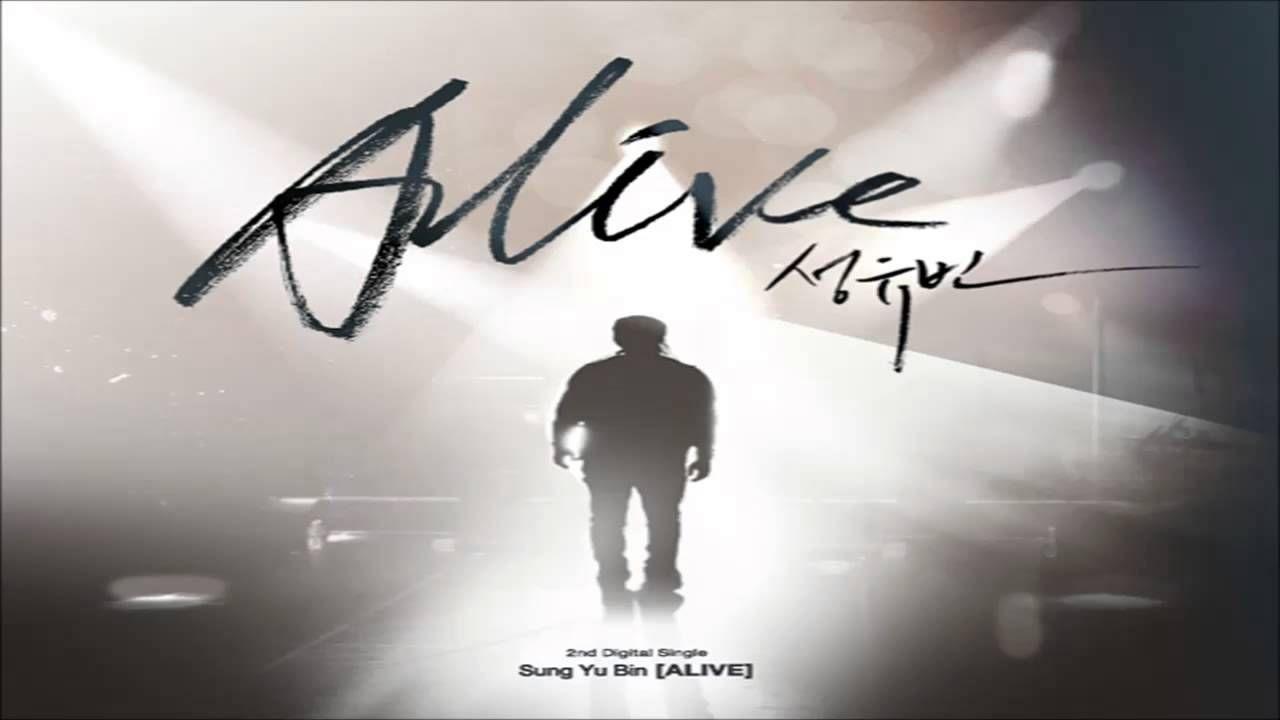 Sung Yubin (성유빈) - 이겨내야지  Artist: Sung Yubin (성유빈) Single: Alive Release Date: 2015.01.16 Genre: Pop-Rock Language: Korean